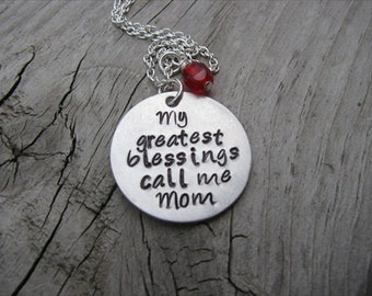 "Mother's Necklace- ""My greatest blessings call me Mom"" with an accent bead of your choice"