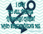 Nautical Inspired Print Featuring Philippians 4:13- Choose you colors and Size