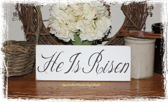 He Is Risen- Easter Sign- Easter Basket Gift -WOOD SIGN- Christian Easter Decor Wall Hanging Spring Decoration