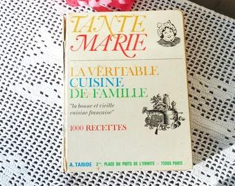 Vintage 1978 French CookBook. Tante Marie. La Véritable Cuisine De Famille. 1000 Recipes. La Bonne Et Vieille Cuisine Française