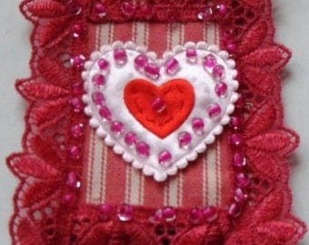 """Textile Valentine Brooch """"How do I Love Thee"""""""