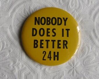 Vintage Pinback - IBM Button Badge - Nobody Does It Better 24H - Collector Button - IBM Advertising Souvenir