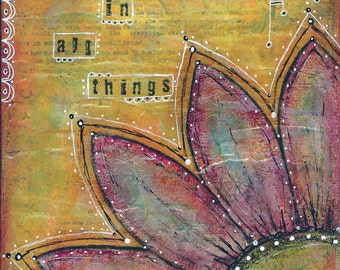 Seek Beauty In All Things - Original Mixed-Media on Canvas, 8 x 5