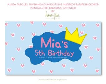 Muddy Puddles, Sunshine and Gumboots Pig Backdrop Design (PDF Printable, option 3)