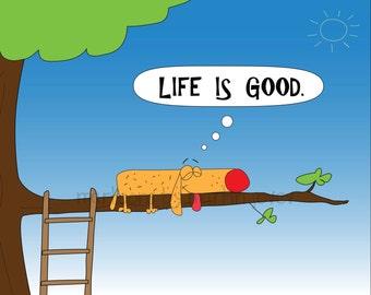 One orange dog on a branch Life is good message white Mug Print Shirt options