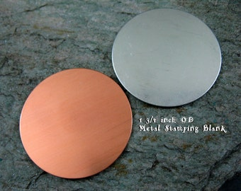 1 3/4 Inch Round Stamping Blanks, 10 Metal Discs, Copper or Aluminum, You get 10, Ready to Ship!