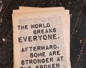 The World Breaks Everyone - Hemingway quotation on a repurposed (broken dictionary) book page - art print