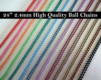 Two 24 inch Colored Ball Chain Necklaces 2.4mm Avail in Red Orange Green Blue Purple Brown Pink Silver Black