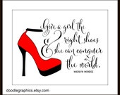 Marilyn Monroe Quote - Give A Girl The Right Shoes Modern Art Print Red Shoes