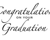 Congratulations on Your Graduation - Words for Digital Download Only