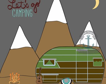Let's Go Camping Travel Trailer Vintage RV Home Decor: Print, Canvas, Pillow, Trivet or Shower Curtain
