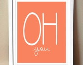 "Art Print - ""Oh you."" - Endearing Magazine Strip Art - 8x10"