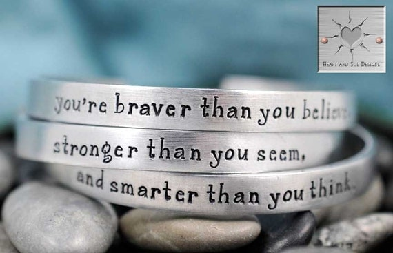 You're Braver Than You Believe - Hand Stamped Bracelets - Handstamped Jewelry - Set of Three - Personalized Jewelry