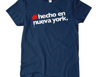 Women's Hecho En Nueva York Tee - S M L XL 2x - Ladies Made In New York T-shirt - NYC - 4 Colors