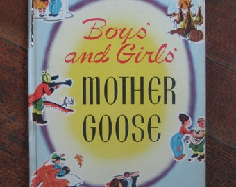 Vintage Children's Book - Boy's and Girl's Mother Goose (Jean Francis and Louise Drew)