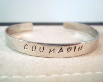 Personalized Stainless Steel Cuff Bracelet - Coumadin - Medical ID - Personalized Jewelry - Custom - Bangle - Silver Cuff - Hand Stamped