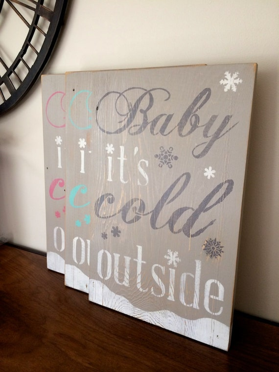 Baby Its Cold Outside Sign Distressed Subway Wall Art for the