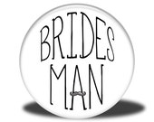 Wedding Party Title - Magnet, Mirror, Bottle Opener or Pin - Bridesman
