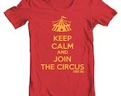 Keep Calm and Join the Circus - Cute Cirque Aerialist Aerial Yoga Silks Trapeze Tee Shirt or Hoodie