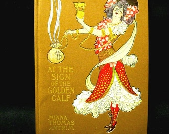 1905 Edwardian book, 'At the sign of the Golden Calf'