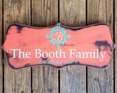 Family name sign. Custom sign
