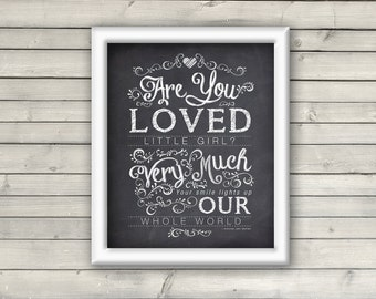 You are loved nursery print quote 8x10 print