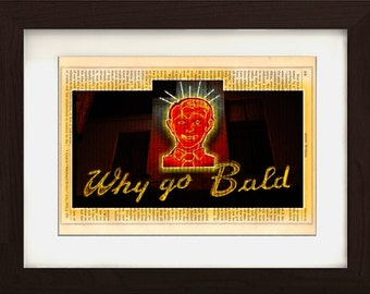 Dublin Why Go Bald Sign on repurposed Vintage1880's Page mixed media digital print Home and Living