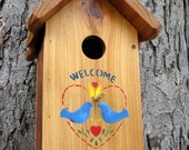 Unique outdoor wood, oil finished hand stenciled bird house/ nesting box - Welcome friends- western red cedar made in USA fully functional