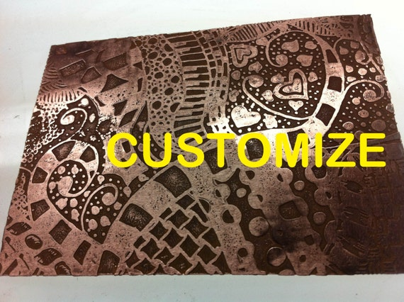 "Custom Design your Own Copper Etched Sheet   3"" x 4""  18g"
