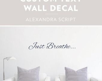 Alexandra Script -Custom Text Wall Decal, Custom Wall Sticker, Custom Decal Sticker, Custom Text Art, Personalized Wall Decor, Cursive Decal