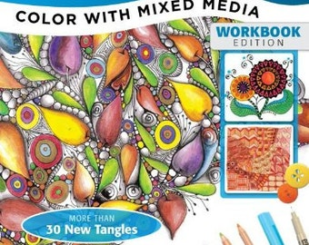 Zentangle 9 Color with Mixed Media Workbook Edition by Suzanne McNeill, CZT