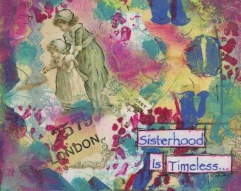 Sisterhood Is Timeless (Print)