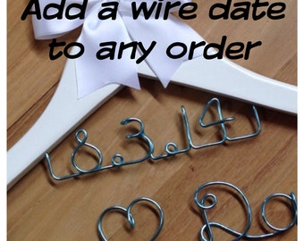 Add a wire date to any single lined item - price is per hanger.