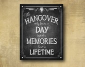Printed Alcohol HANGOVER bar sign perfect for your wedding- chalkboard signage - with optional add ons
