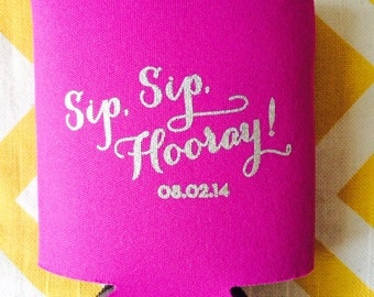 Sip Sip Hooray wedding can coolers, Wedding Beer Can coolies with Sip Sip Hooray, wedding favor, custom foam beverage holders (300 count)