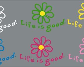 Life is Good Daisy Decal Sticker