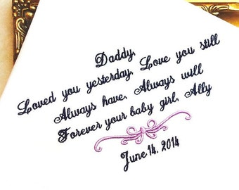 Father of the Bride Gift -Hankie - Hanky - Loved you YESTERDAY - Love you STILL - Gift for Father from Bride - Wedding handkerchief