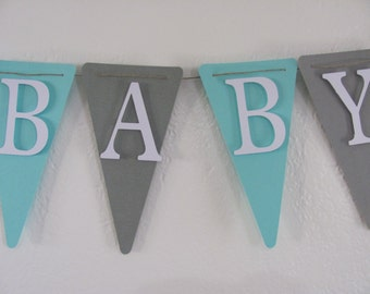 Turquoise, Grey, and White baby shower banner, Baby shower decorations