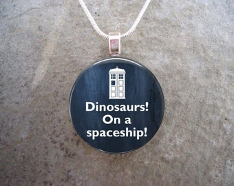 Doctor Who Jewelry - Dinosaurs! On a Spaceship! - Glass Pendant Necklace