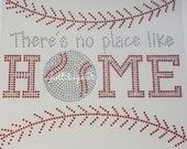 Rhinestone Transfer There's no place like HOME with Baseball Stitching Iron On Applique MADE in USA