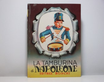 La Tamburina Di Napoleone (The Little Drummer Napoleon) by E De Lys 1954 Vintage Italian Language Book For Young Readers