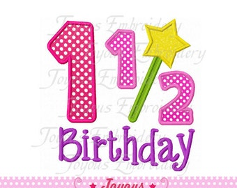 Instant Download 1 1/2 Birthday for Girl Applique Machine Embroidery Design NO:1497