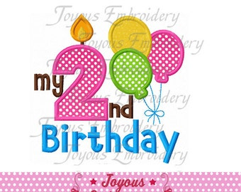 Instant Download My 2nd Birthday With Balloon  Applique Machine Embroidery Design NO:1479
