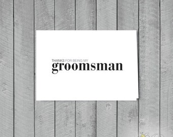 1 Groomsman Thank you Card +  1 Envelope