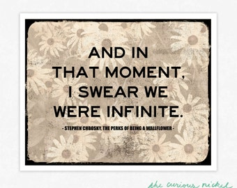 The Perks of Being a Wallflower - And In that Moment I Swear We Were Infinite - Poster Print - Art Giclee Print