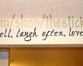 live well laugh often love much quote vinyl wall decal. Black Bedroom Furniture Sets. Home Design Ideas