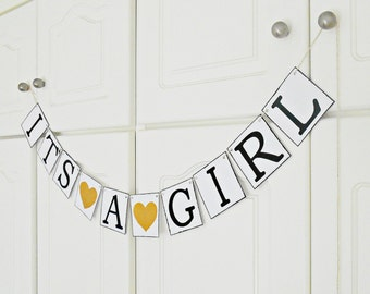 FREE SHIPPING, It's A Girl banner, Baby shower decorations, Baby gender announcements, Baby photo prop, Gift for mother and baby girl, Gold