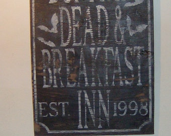 Personalized Distressed vintage look Bed and Breakfast/Death and Breakfast Halloween sign/decoration