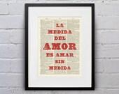 La Medida Del Amor Es Amar Sin Medida - Quote Español Spanish Dictionary Page Book Art Print - DPES003
