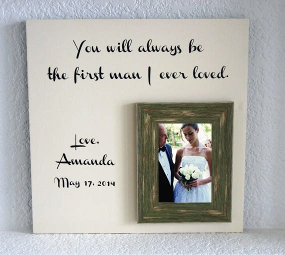 Wedding Picture Frame - Gift for Dad Father of the bride - You will ...
